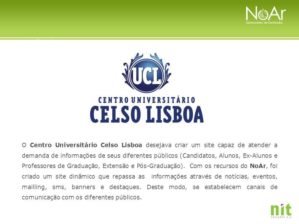 O Centro Universitário Celso Lisboa desejava criar um site capaz de atender a demanda de informações de seus diferentes públicos (Candidatos, Alunos, Ex-Alunos e Professores de Graduação, Extensão e Pós-Graduação).