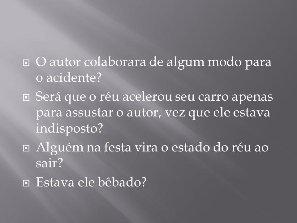 O autor colaborara de algum modo para o acidente