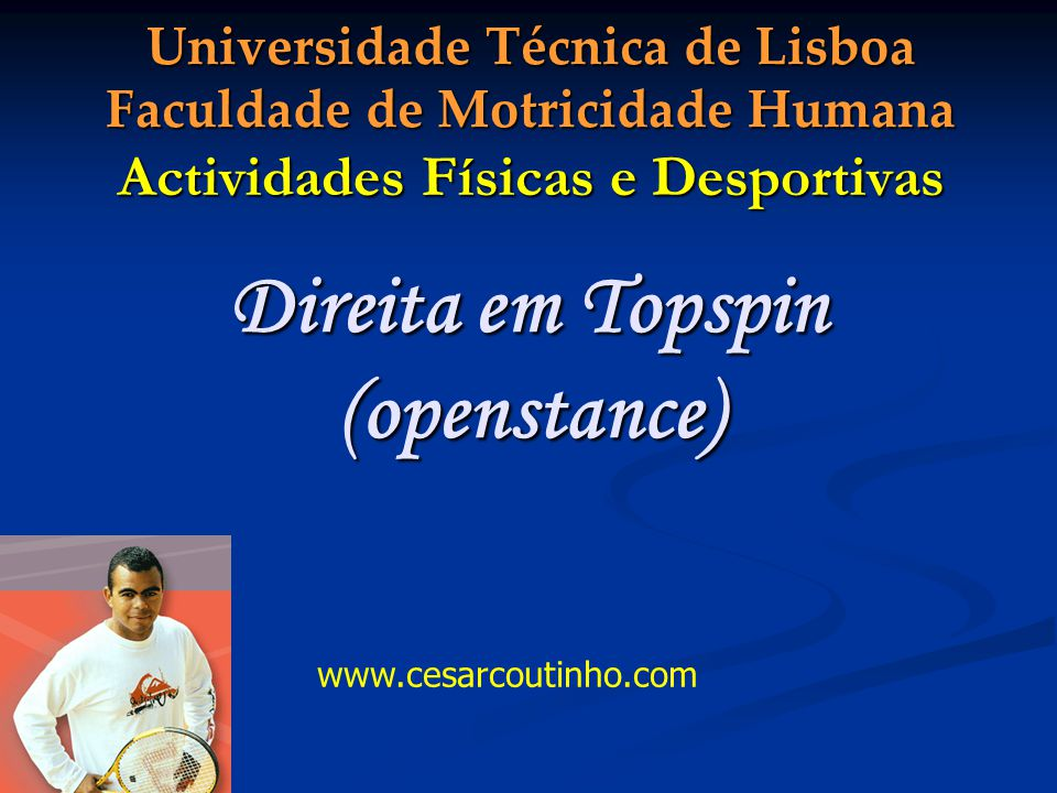 Direita em Topspin (openstance)