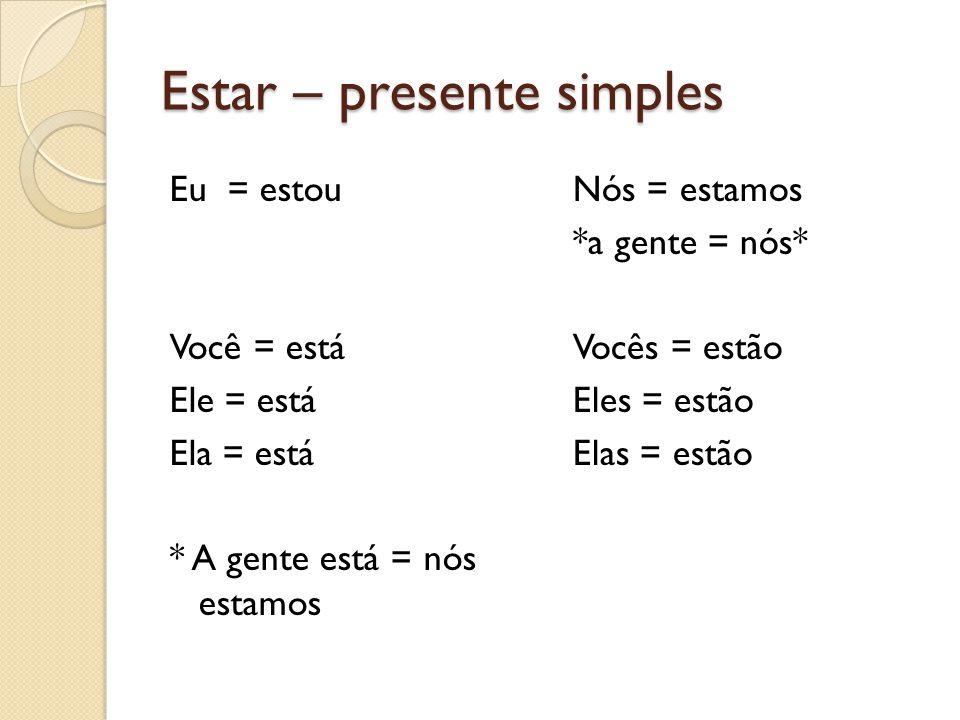 Estar – presente simples