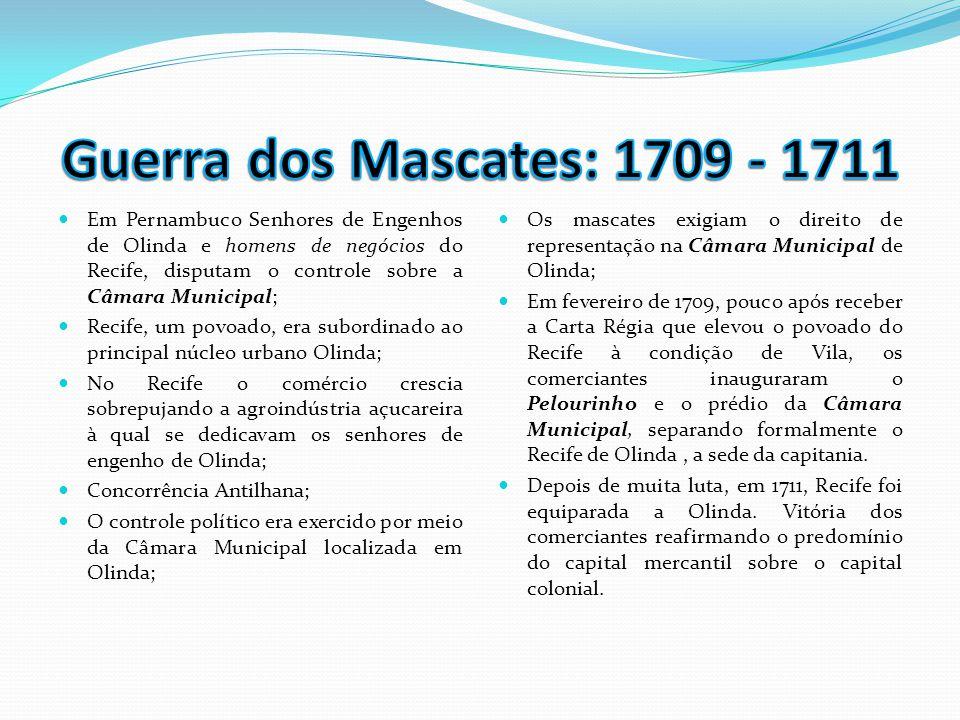 Guerra dos Mascates: 1709 - 1711