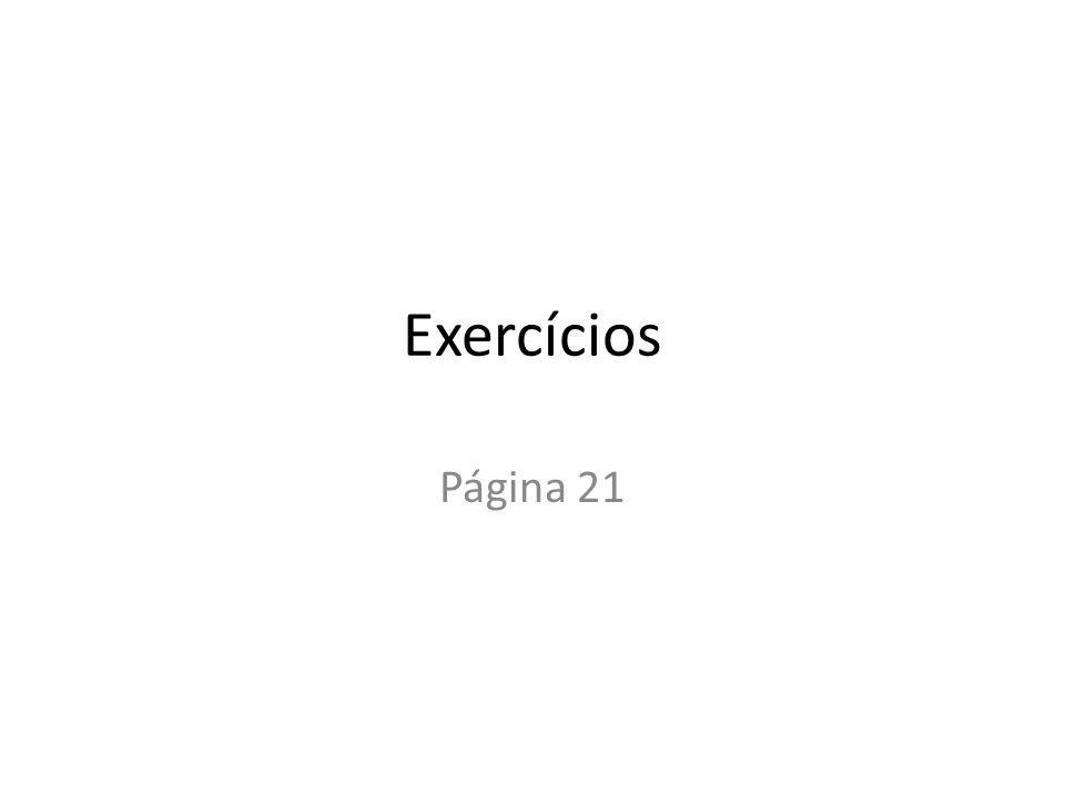 Exercícios Página 21