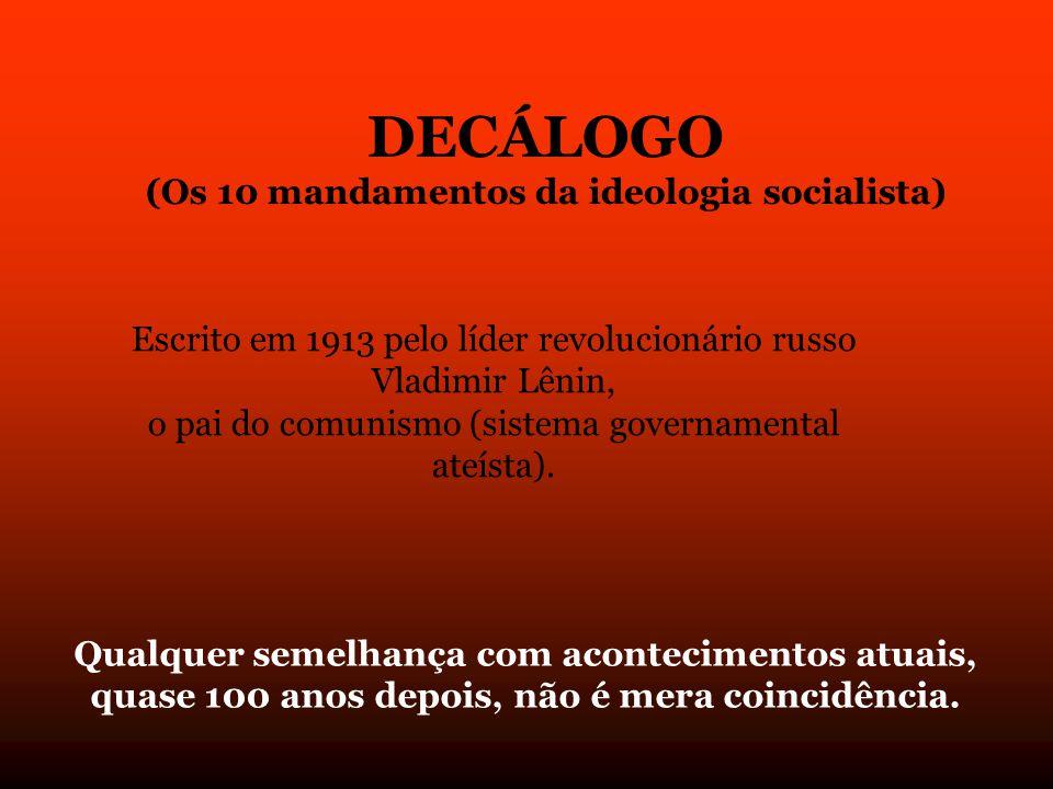 (Os 10 mandamentos da ideologia socialista)