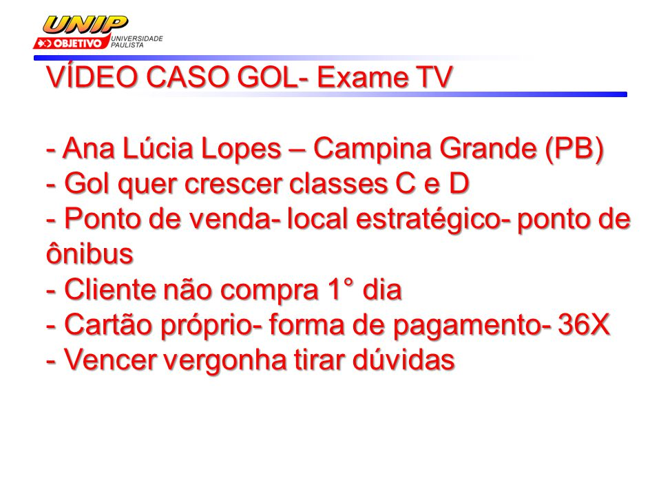 VÍDEO CASO GOL- Exame TV