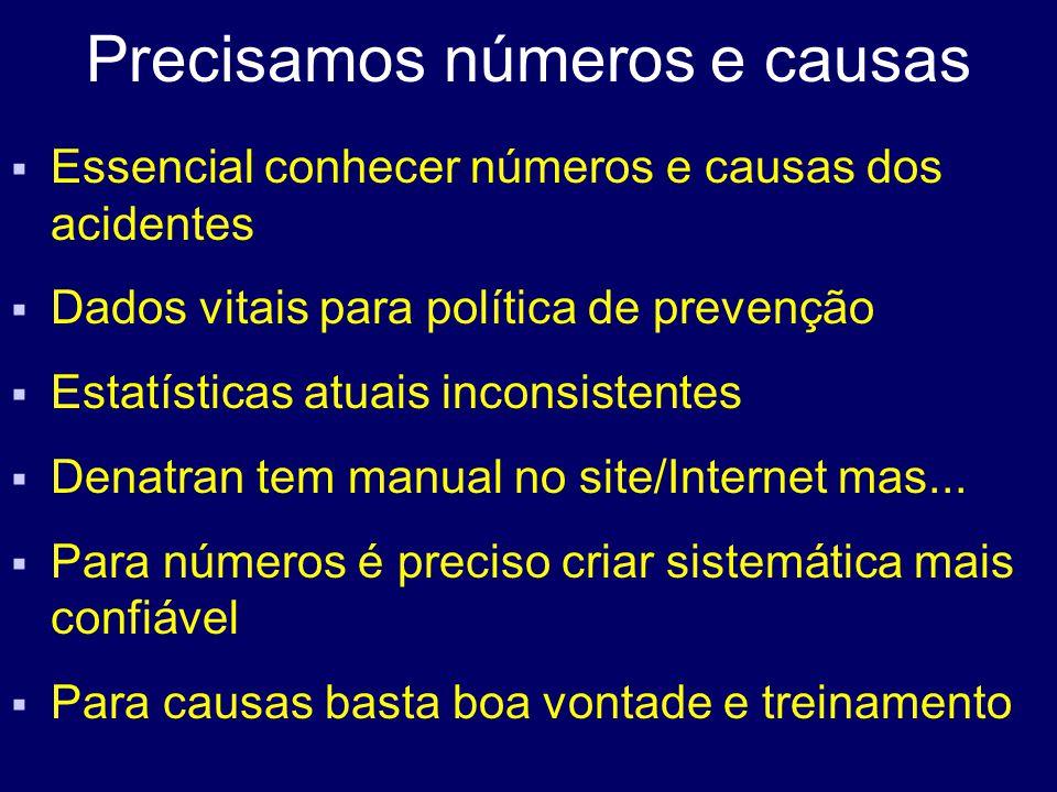Precisamos números e causas
