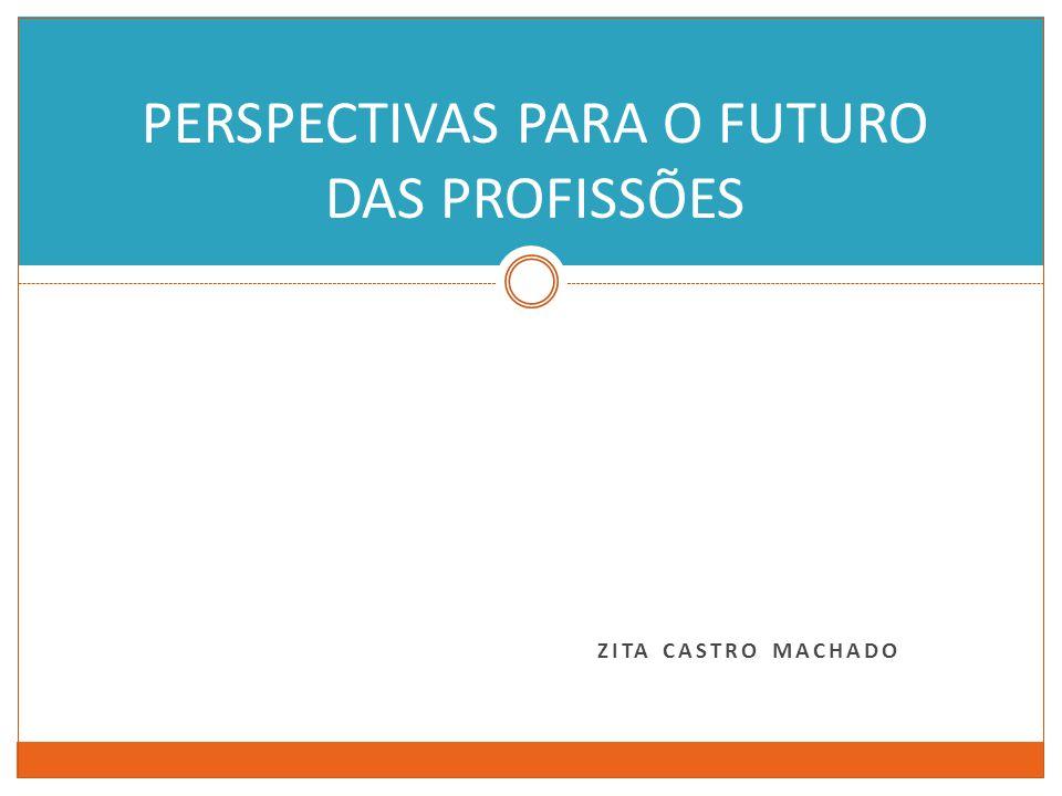 PERSPECTIVAS PARA O FUTURO DAS PROFISSÕES