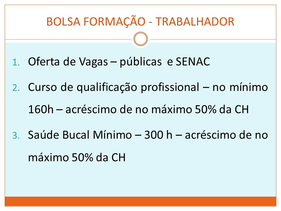 BOLSA FORMAÇÃO - TRABALHADOR