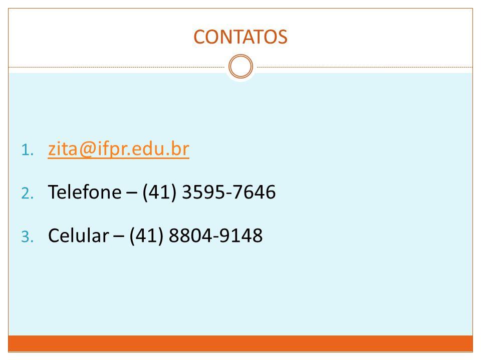 CONTATOS zita@ifpr.edu.br Telefone – (41) 3595-7646
