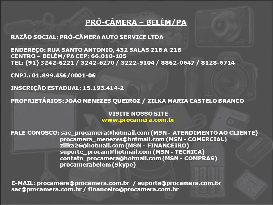 PRÓ-CÂMERA – BELÉM/PA RAZÃO SOCIAL: PRÓ-CÂMERA AUTO SERVICE LTDA