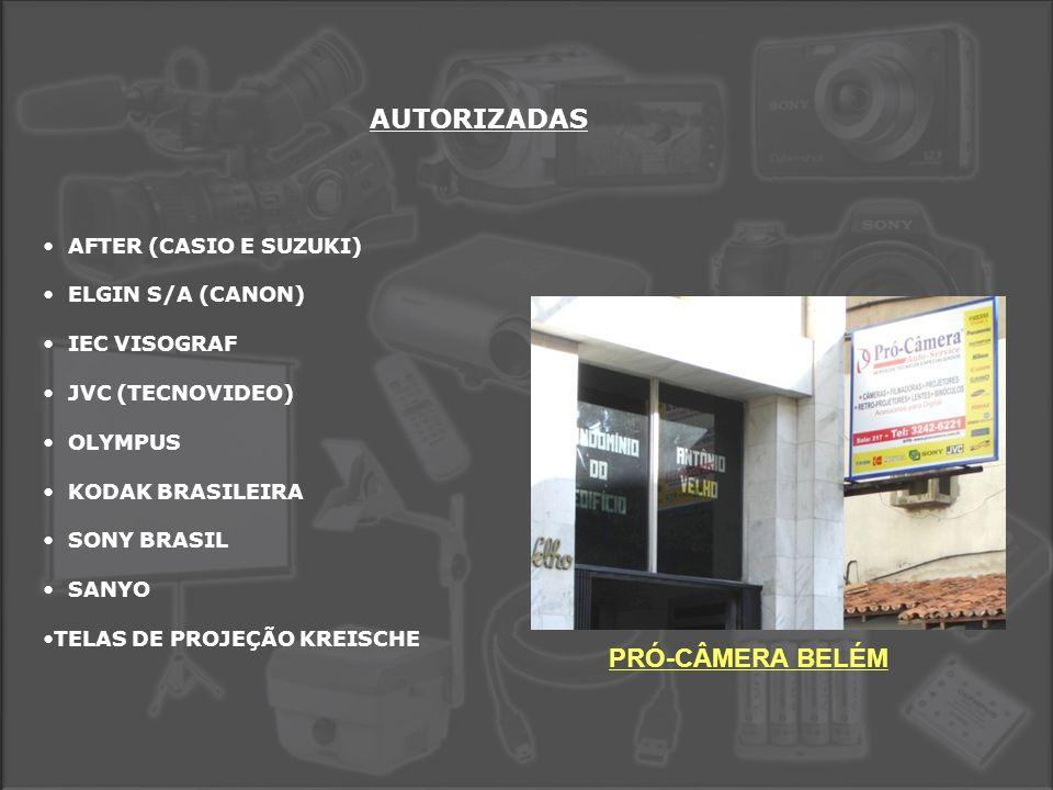AUTORIZADAS PRÓ-CÂMERA BELÉM AFTER (CASIO E SUZUKI) ELGIN S/A (CANON)