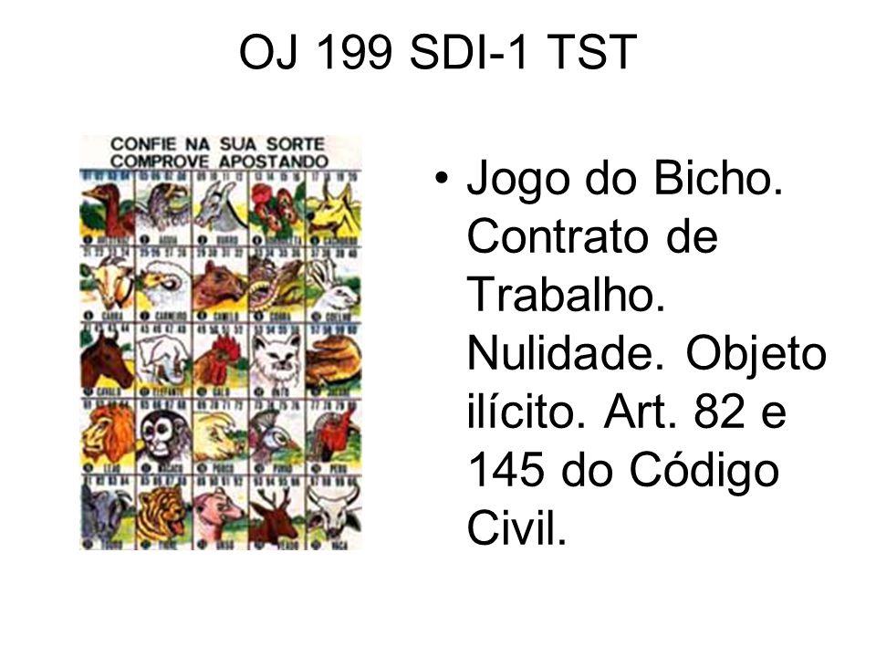 OJ 199 SDI-1 TST Jogo do Bicho. Contrato de Trabalho.