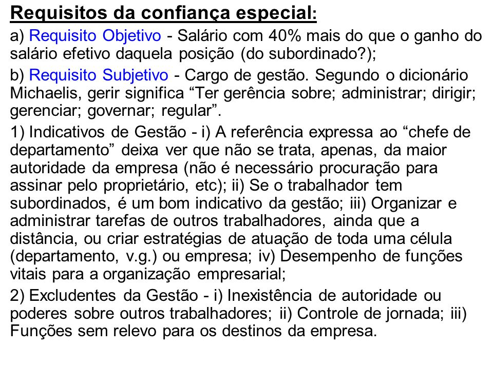 Requisitos da confiança especial: