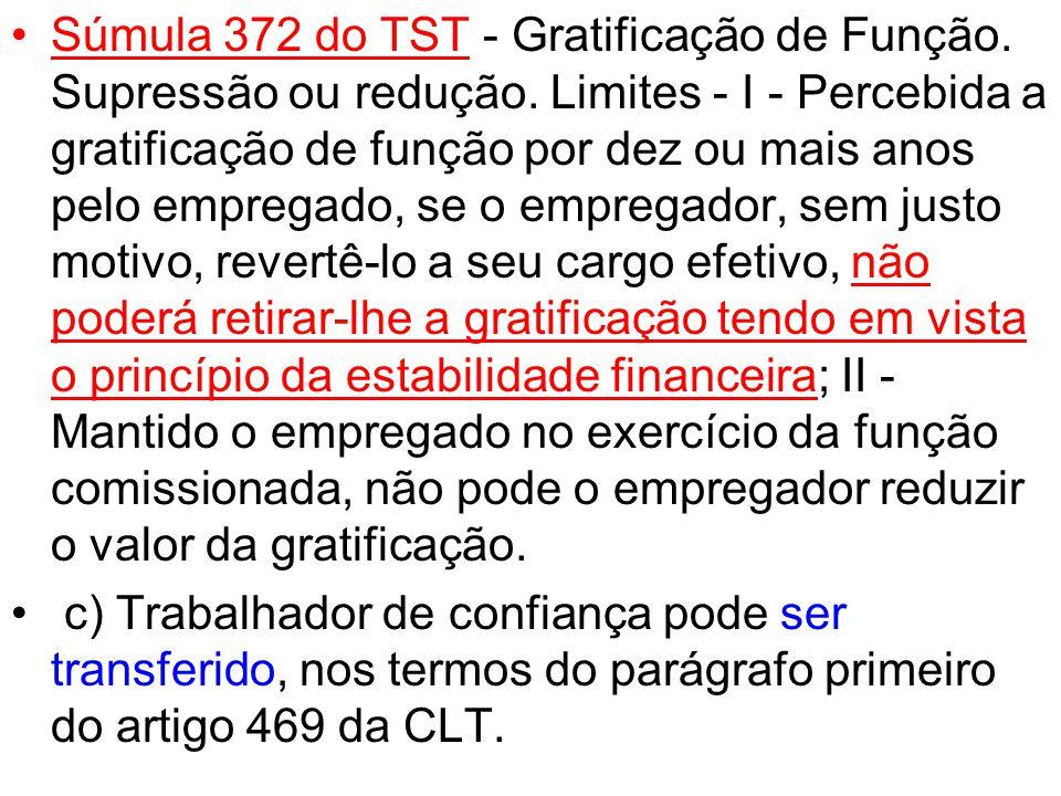Súmula 372 do TST - Gratificação de Função. Supressão ou redução