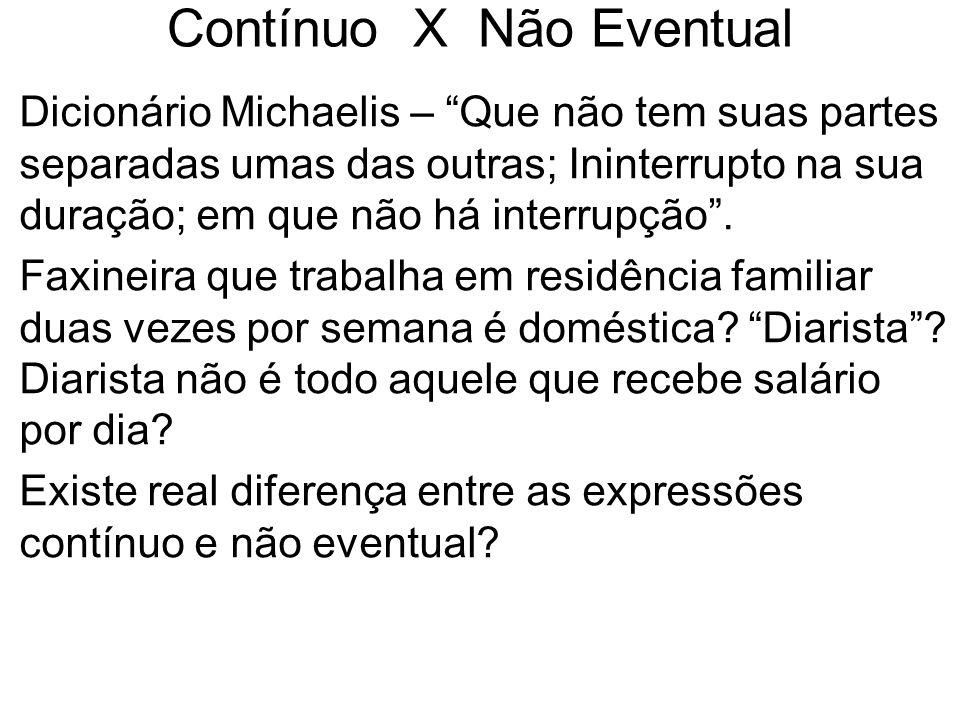 Contínuo X Não Eventual