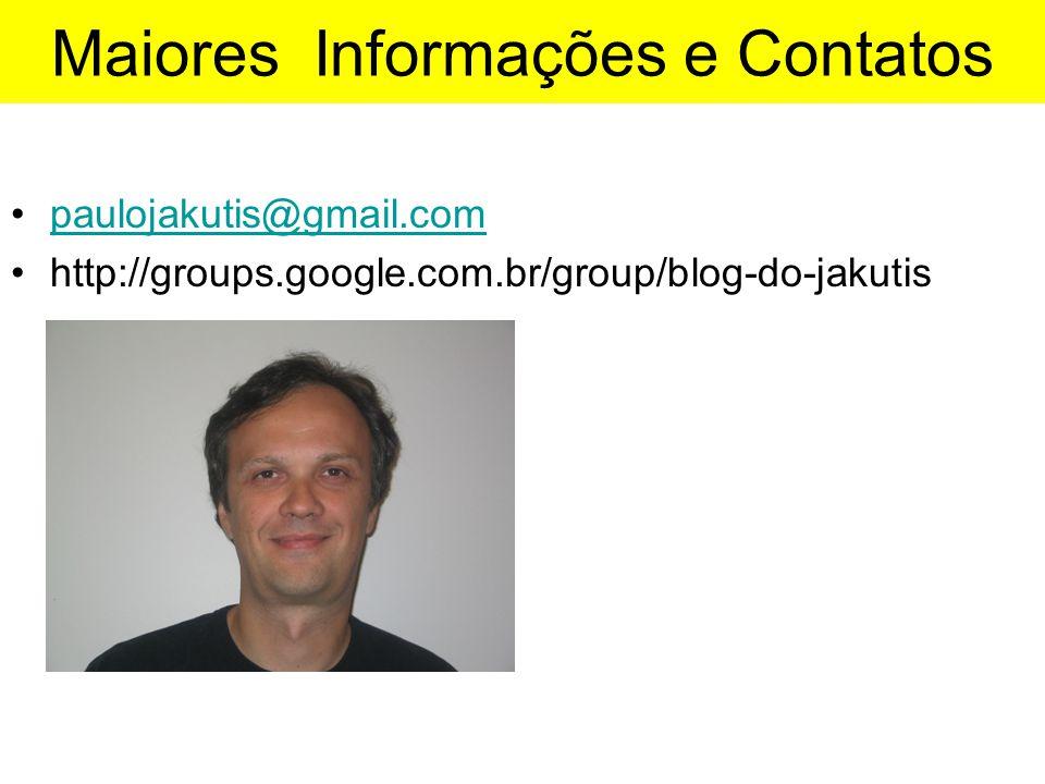 Maiores Informações e Contatos