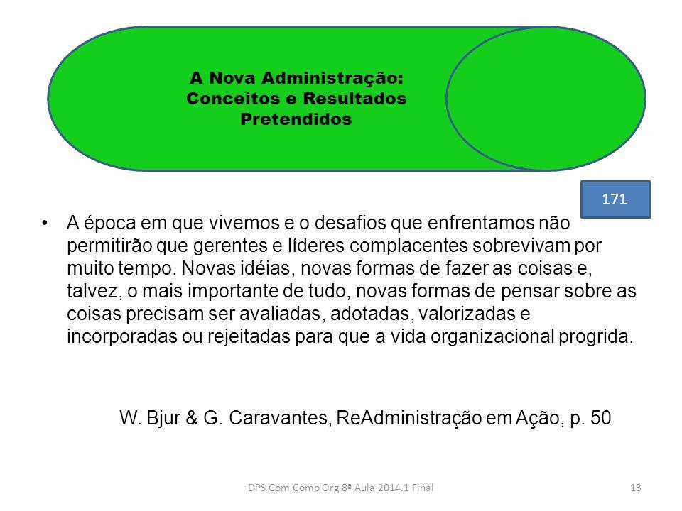 W. Bjur & G. Caravantes, ReAdministração em Ação, p. 50