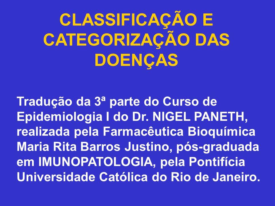 CLASSIFICAÇÃO E CATEGORIZAÇÃO DAS DOENÇAS