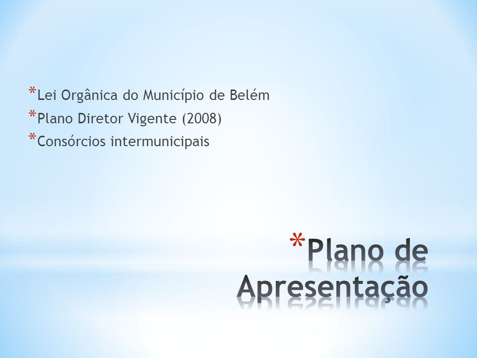 Plano de Apresentação Lei Orgânica do Município de Belém