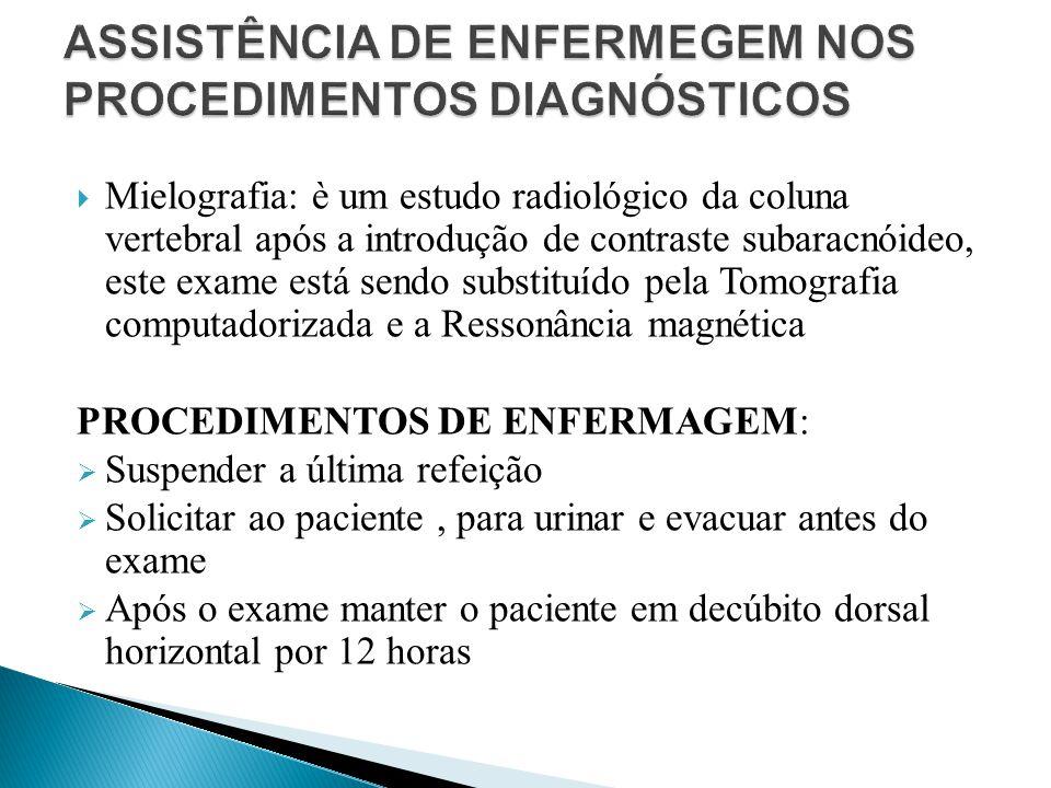 ASSISTÊNCIA DE ENFERMEGEM NOS PROCEDIMENTOS DIAGNÓSTICOS