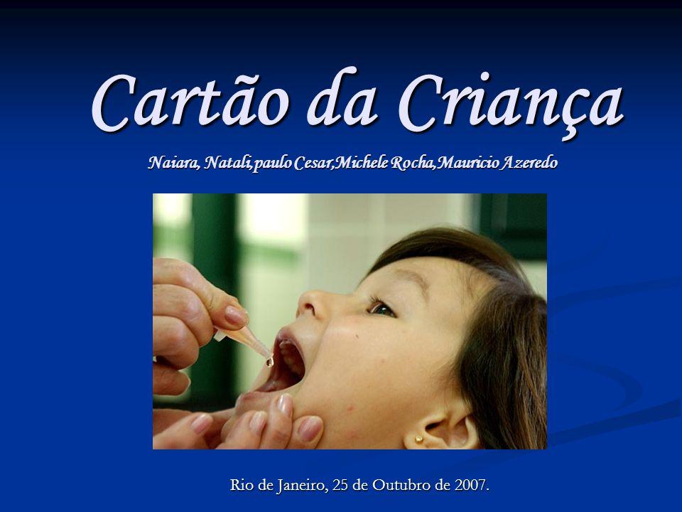 Rio de Janeiro, 25 de Outubro de 2007.