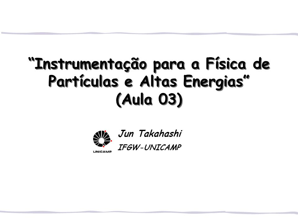 Jun Takahashi IFGW-UNICAMP