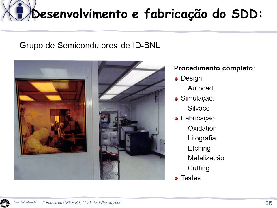 Desenvolvimento e fabricação do SDD: