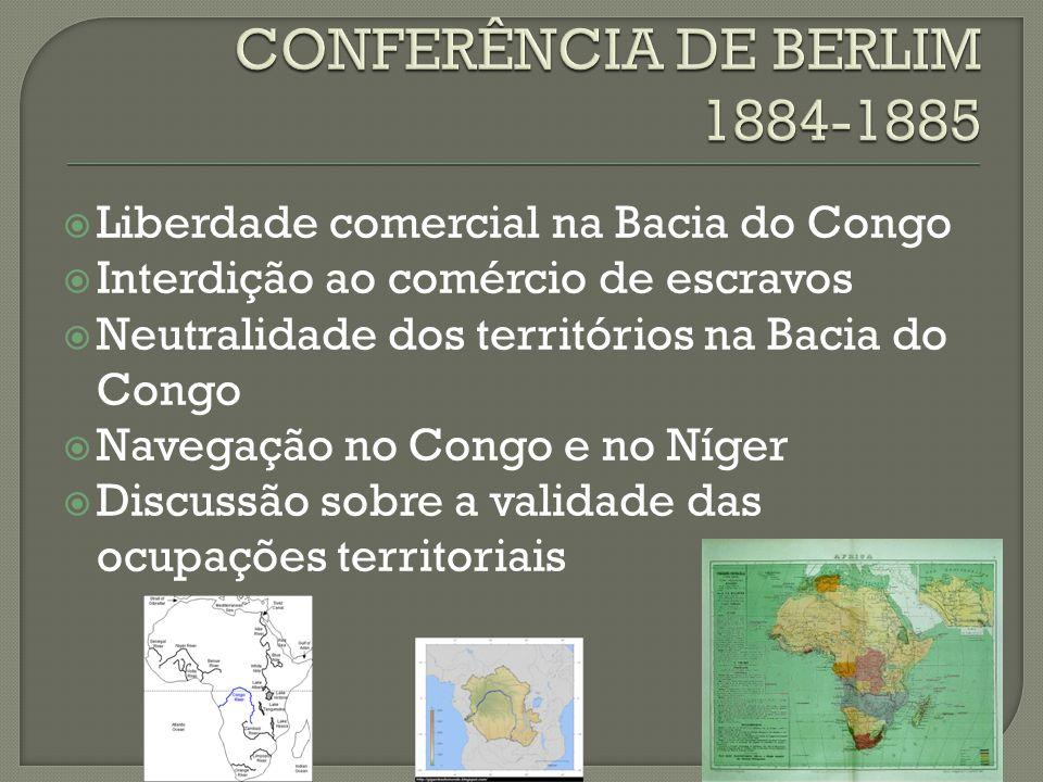 CONFERÊNCIA DE BERLIM 1884-1885
