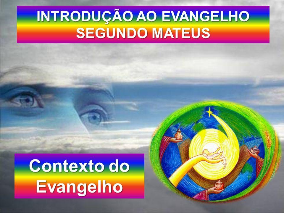 INTRODUÇÃO AO EVANGELHO SEGUNDO MATEUS