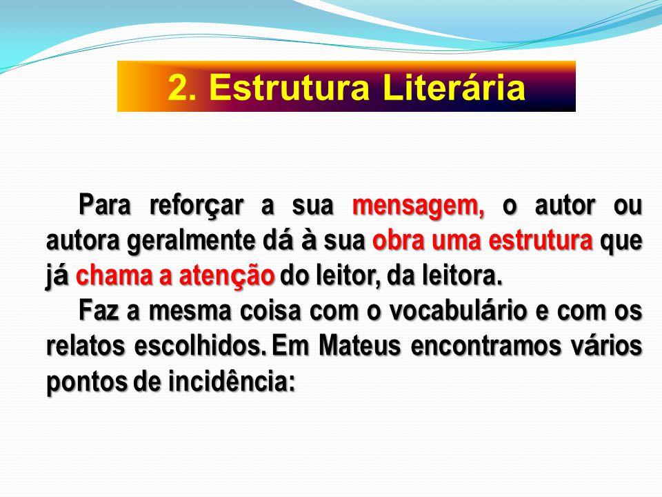 2. Estrutura Literária