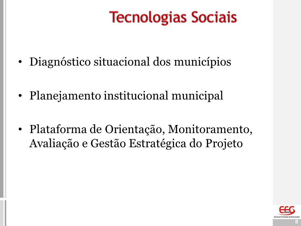 Tecnologias Sociais Diagnóstico situacional dos municípios