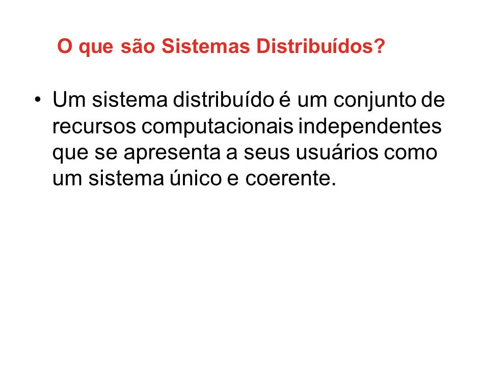 O que são Sistemas Distribuídos