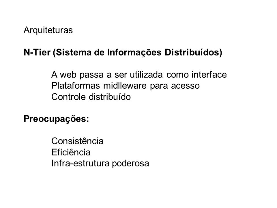 Arquiteturas N-Tier (Sistema de Informações Distribuídos)