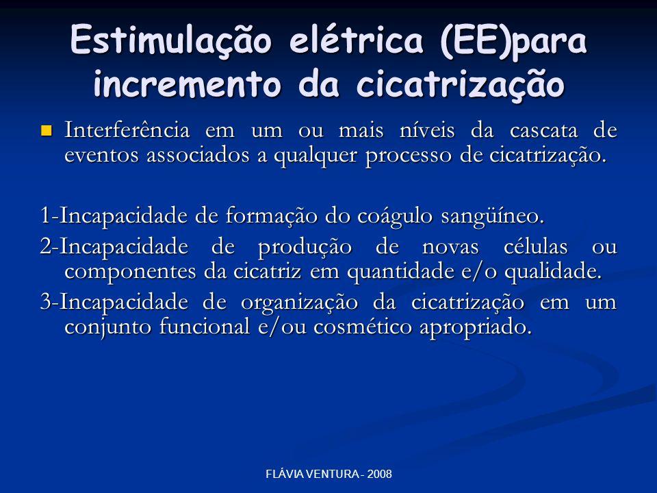 Estimulação elétrica (EE)para incremento da cicatrização