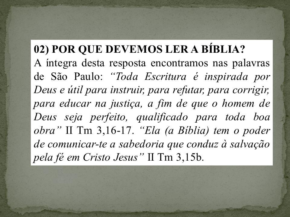 02) POR QUE DEVEMOS LER A BÍBLIA