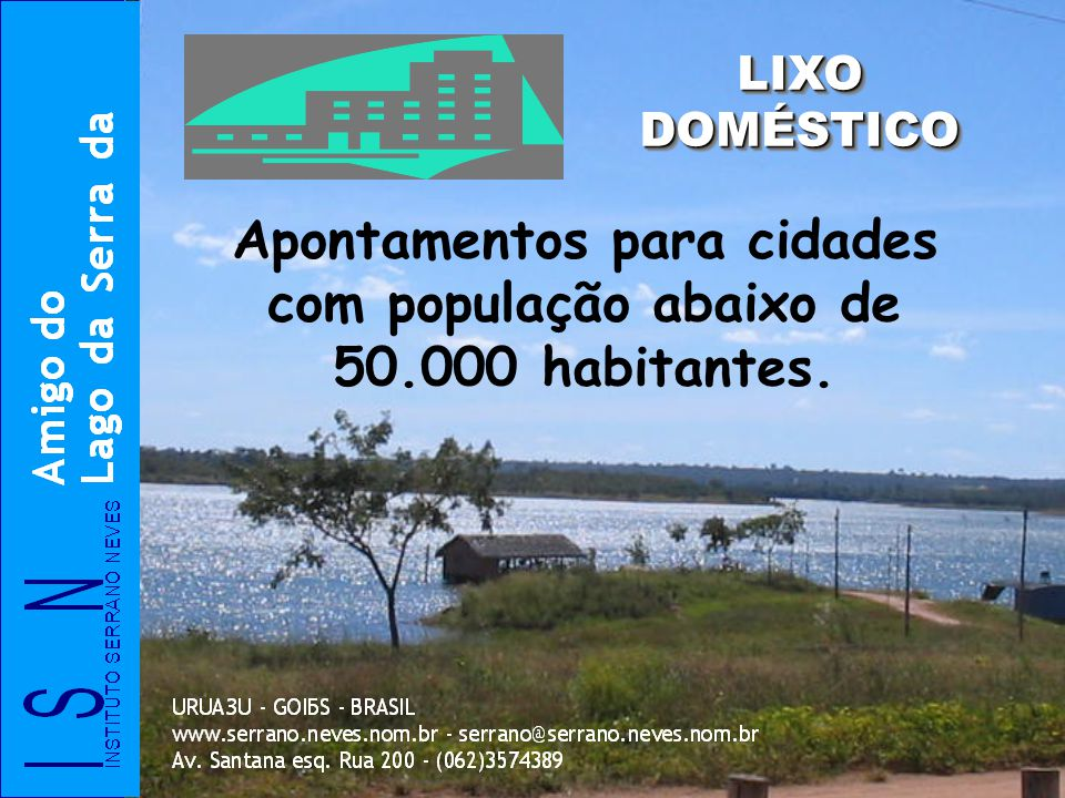 Apontamentos para cidades com população abaixo de 50.000 habitantes.