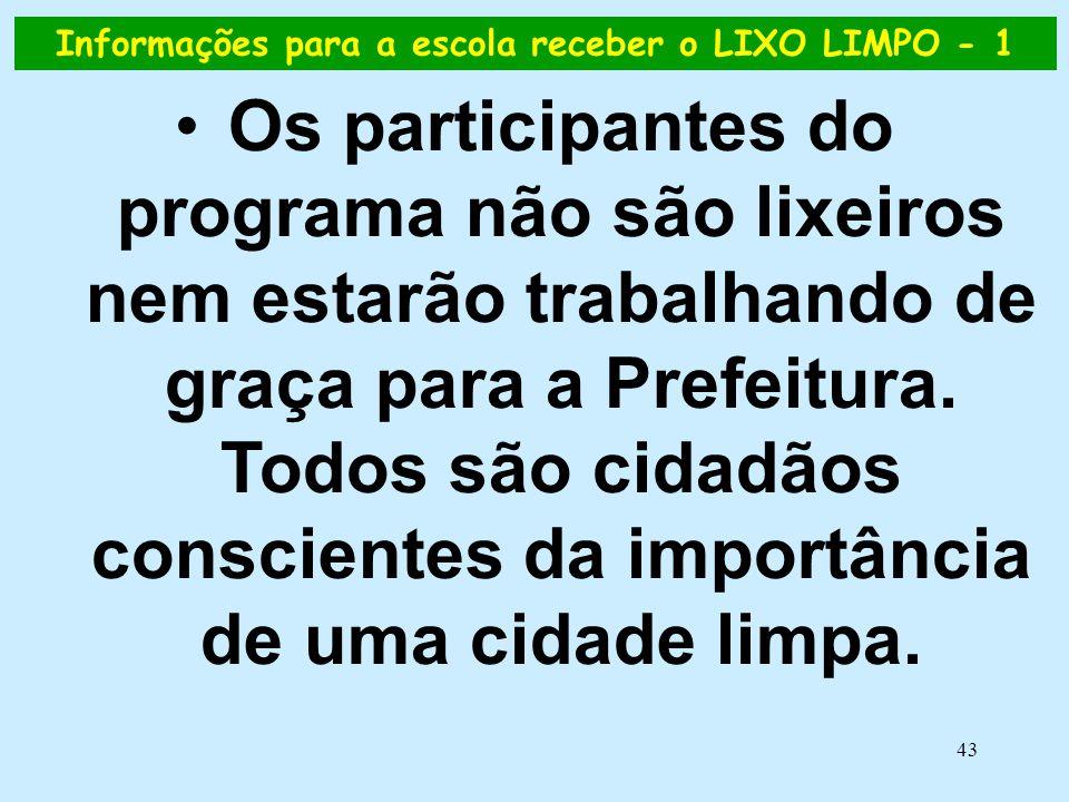 Informações para a escola receber o LIXO LIMPO - 1