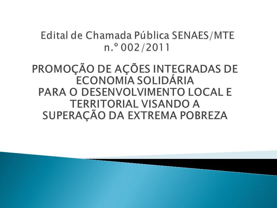 Edital de Chamada Pública SENAES/MTE n.º 002/2011