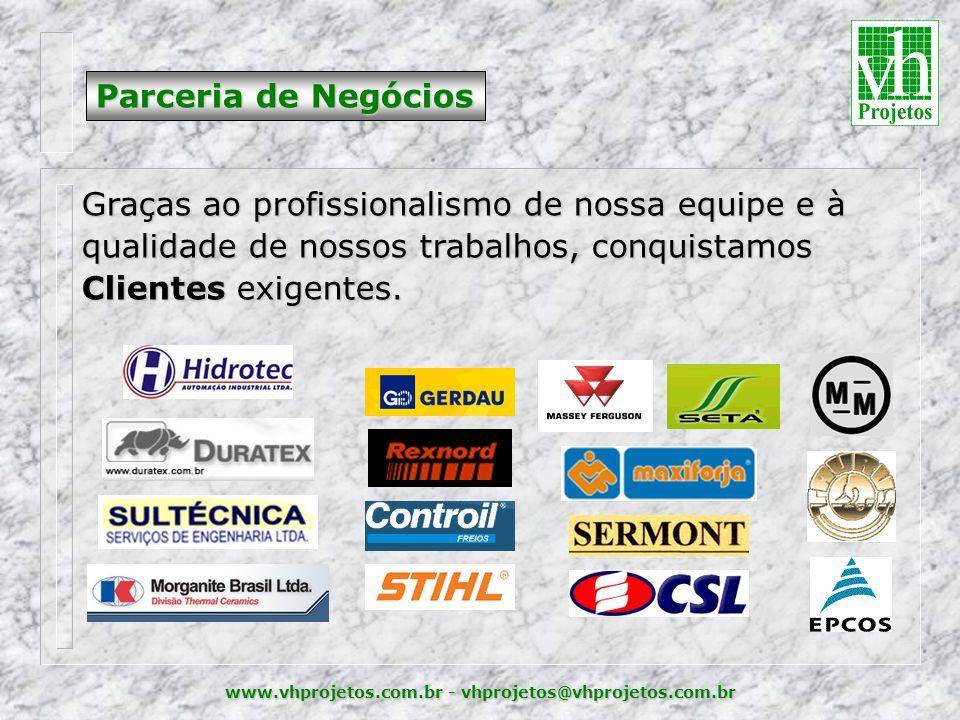 Parceria de Negócios Graças ao profissionalismo de nossa equipe e à qualidade de nossos trabalhos, conquistamos Clientes exigentes.