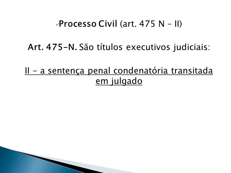 Processo Civil (art. 475 N – II)
