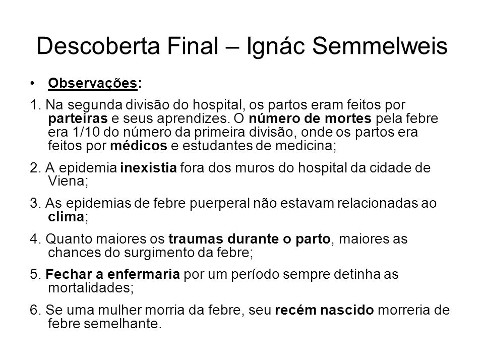 Descoberta Final – Ignác Semmelweis