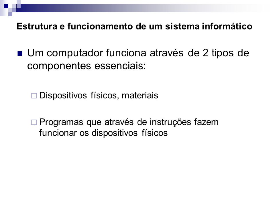 Estrutura e funcionamento de um sistema informático