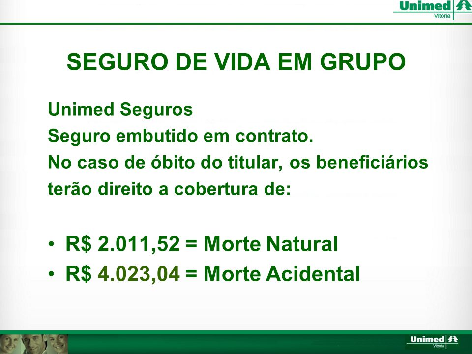 SEGURO DE VIDA EM GRUPO R$ 2.011,52 = Morte Natural