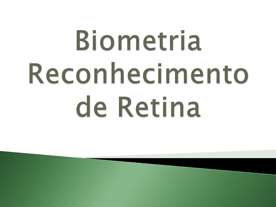 Biometria Reconhecimento de Retina