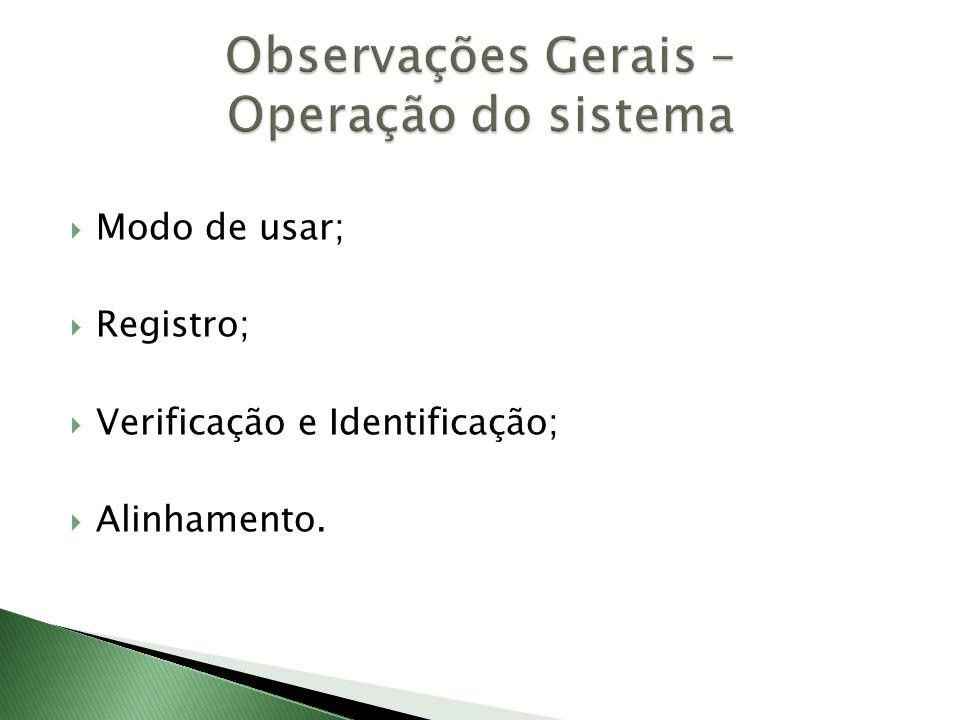 Observações Gerais – Operação do sistema