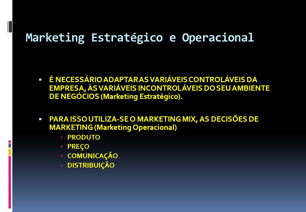 Marketing Estratégico e Operacional