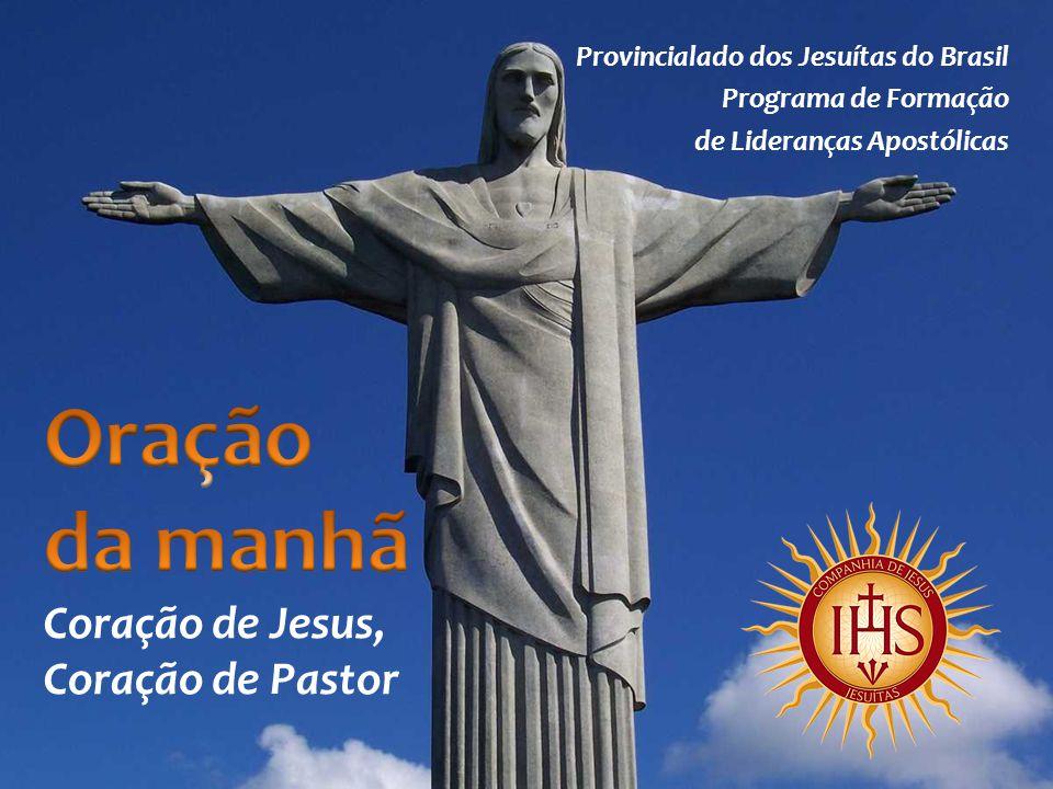 Oração da manhã Coração de Jesus, Coração de Pastor