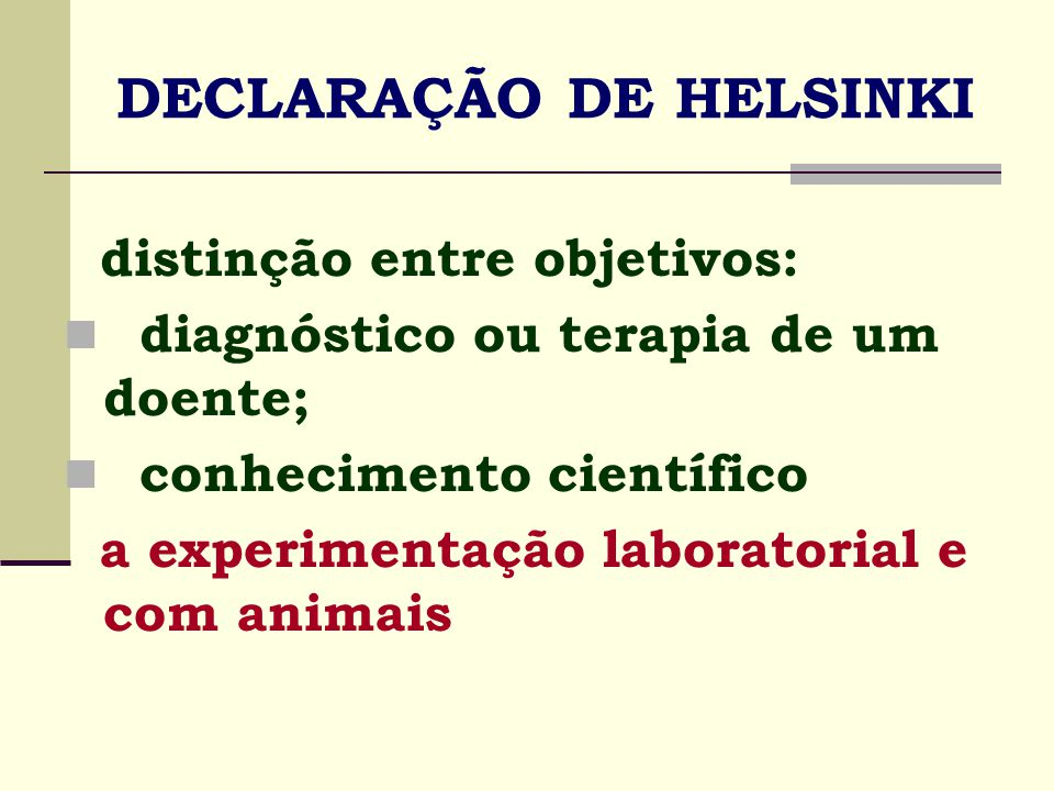 DECLARAÇÃO DE HELSINKI
