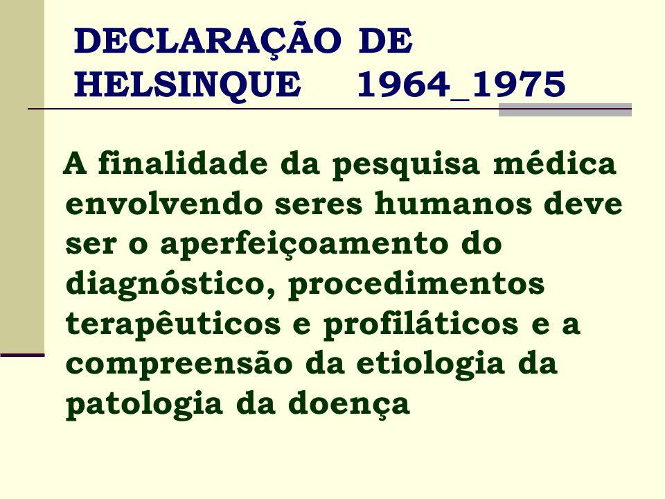 DECLARAÇÃO DE HELSINQUE 1964_1975