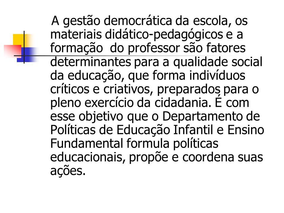 A gestão democrática da escola, os materiais didático-pedagógicos e a formação do professor são fatores determinantes para a qualidade social da educação, que forma indivíduos críticos e criativos, preparados para o pleno exercício da cidadania.