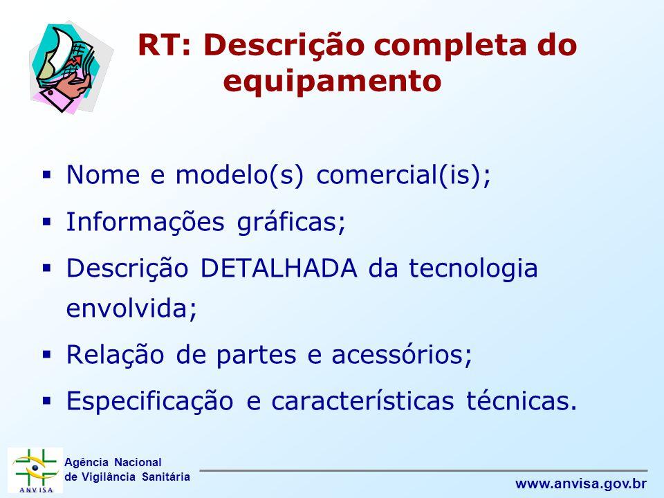 RT: Descrição completa do equipamento